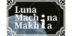 Luna Machina Makhia