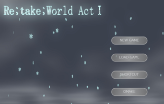 Re;take;World ActⅠ