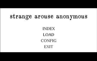 strange arouse anonymous [# vol.1]